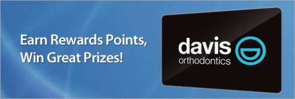 Davis Orthodontics Rewards and Prizes