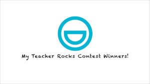 My Teacher Rocks Contest Winners!